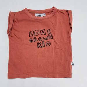 T-shirt home grown kid Cos I said so 80/86