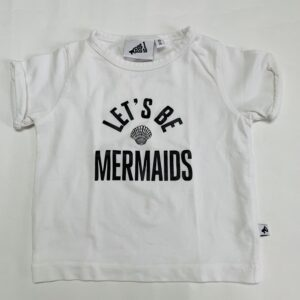 T-shirt let's be mermaids Cos I said so 68/74